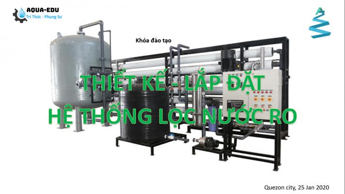 Khóa đào tạo thiết kế hệ thống xử lý nước siêu tinh khiết